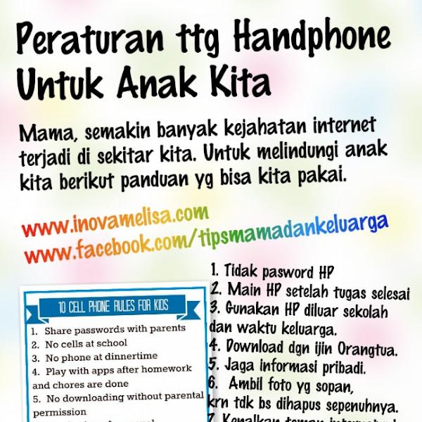 Peraturan Penggunaan Handphone Untuk Anak Kita