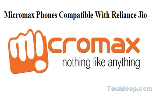 List of Micromax Phones Compatible With Reliance Jio