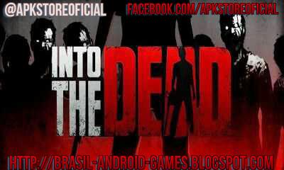 Download Into the Dead v2.5.2 APK + MOD DINHEIRO INFINITO - Jogos Android