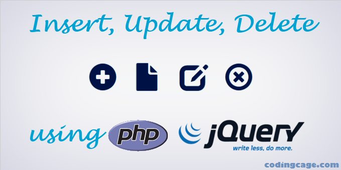 Simple jQuery Insert, Update, Delete with PHP & MySQL