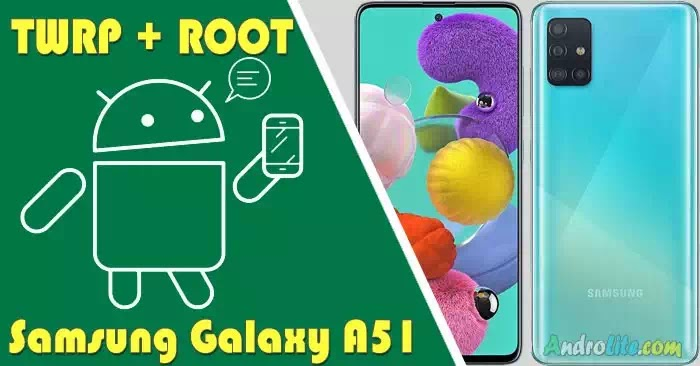 TWRP Root Samsung Galaxy A51