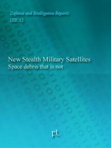 New Stealth Military Satellites - Space debris that is not Cover