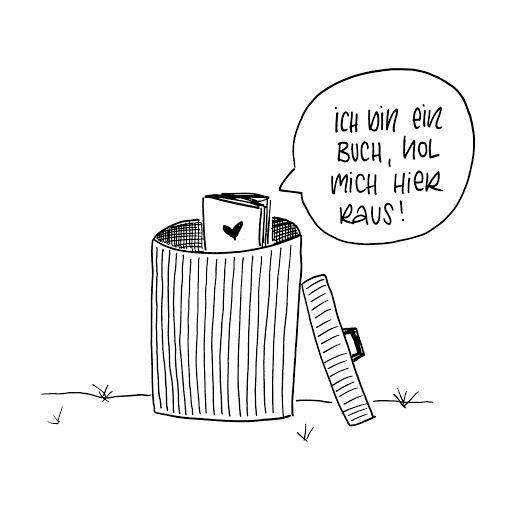 Bücher gehören nicht in die Mülltonne