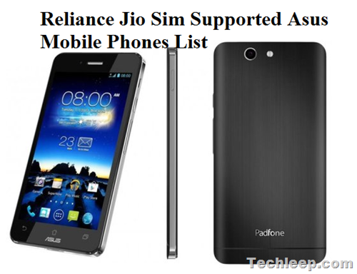 Reliance Jio Sim Supported Asus Mobile Phones List
