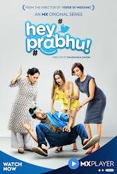 Hey Prabhu 2019 Season 1 Complete HD Watch Free