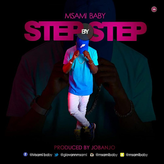MP3 AUDIO | Msami – Step by step Mp3 (Audio Download)