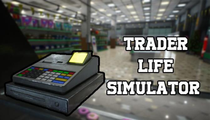 تحميل لعبة Trader Life Simulator