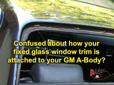 How Is That Stainless Window Trim On Your GM A-Body Held On