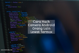 Cara Hack Camera Android Orang Lain Lewat Termux
