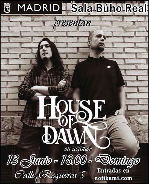 HOUSE OF DAWN concierto madrid