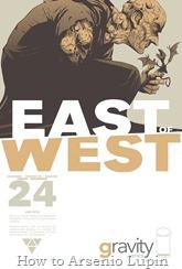 Actualización 10/09/2016: Se agrega el número #24 de East of West, por TarkuX y Cucaracho de la pagina de Facebook G-Comis. Viejos amigos reaparecen en la serie.