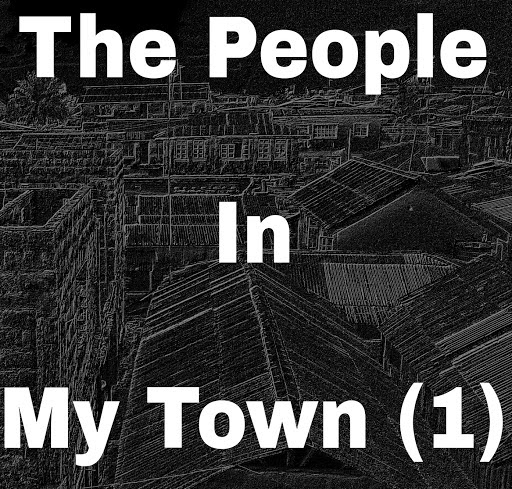 The people in my town(1)