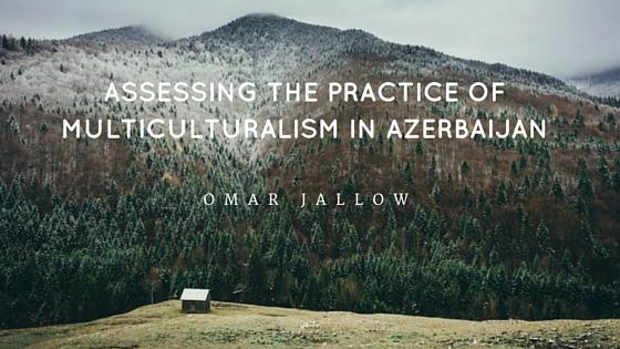 Multiculturalism in Azerbaija