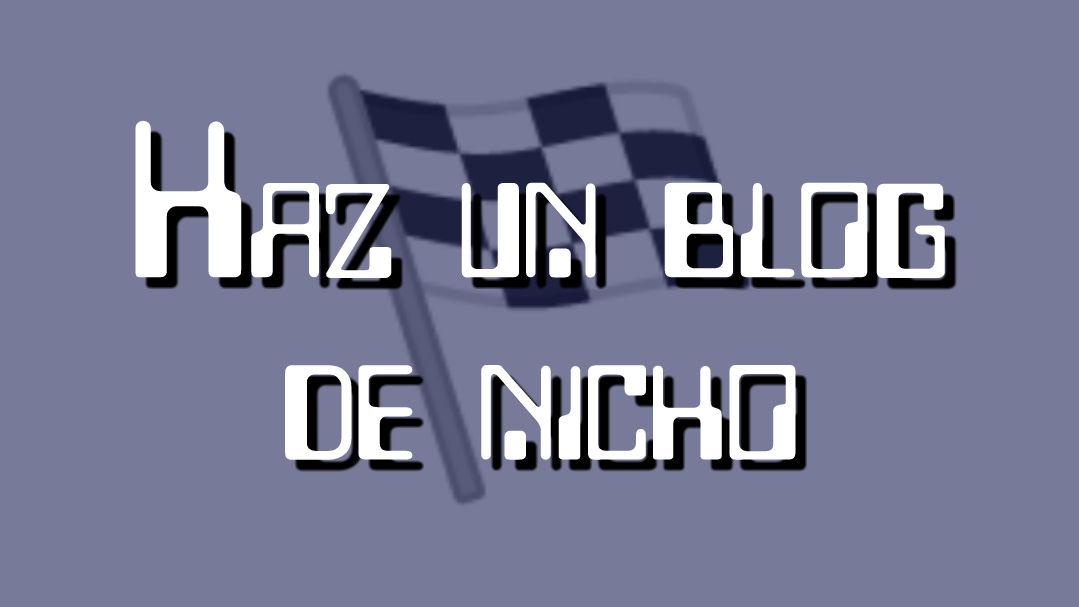 hacer un blog de nicho