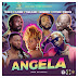 Young D - Angela ft. Flavour, Yemi Alade, Harmonize, Gyptian, Singuila [2019 DOWNLOAD]