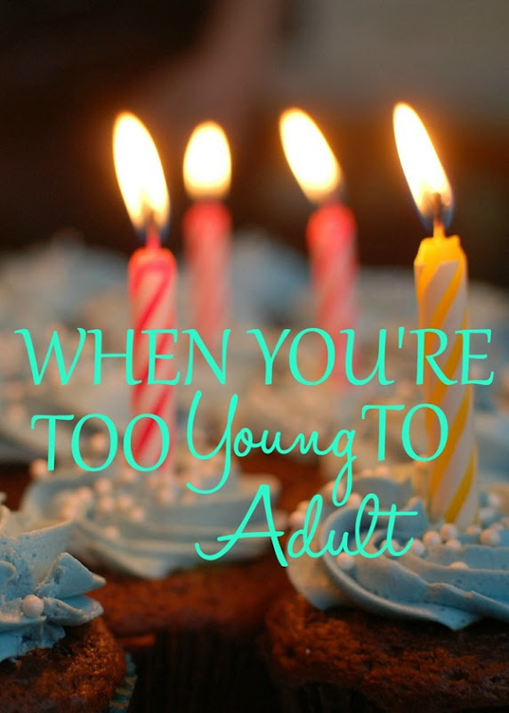 Do you ever feel like you're too young to adult?  I'm turning 27 and I still feel that way! #Adult #Young #Age #Birthday #Youth
