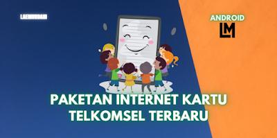 DAFTAR PAKETAN INTERNET KARTU TELKOMSEL TERBARU