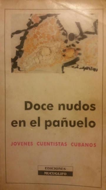 Resultado de imagen de Doce nudos del pañuelo cuentos cubanos