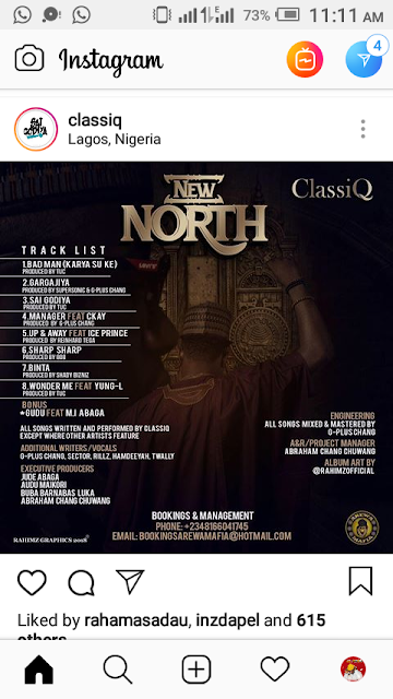 "JTE Gist: Popular Nigerian Artist ""ClassiQ"" Unveils 'New North' Album Tracklist, Feature's Ice Prince, Yung L & Ckay"
