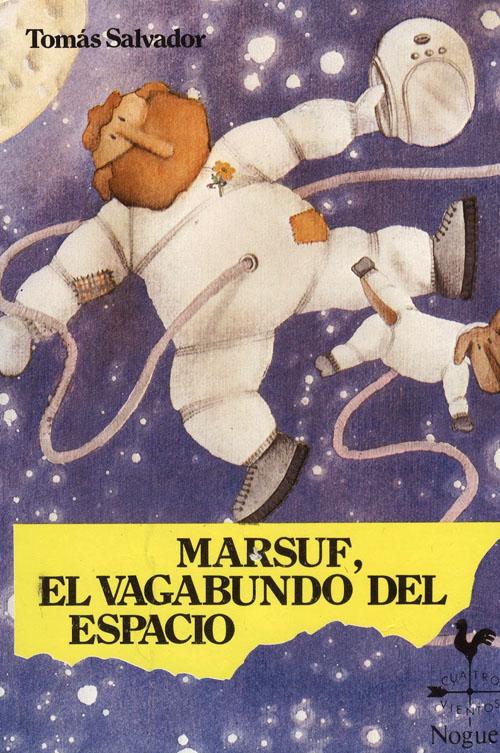 Marsuf, el vagabundo del espacio