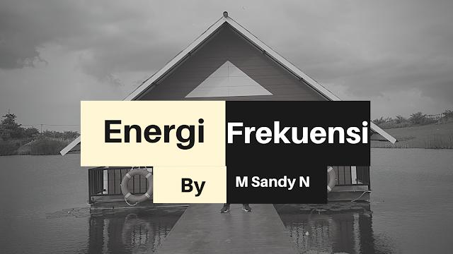 Energi dan Frekuensi