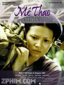 Mê Thảo: Thời Vang Bóng - Me Thao: There Was a Time When (2002) Poster