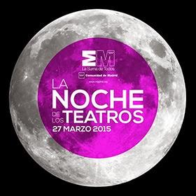 Esta noche se celebra La Noche de los Teatros 2015