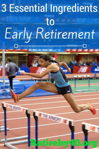 3 essential ingredients to Early Retirement