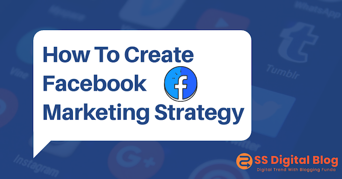 How To Create Facebook Marketing Strategy - Social Media Marketing