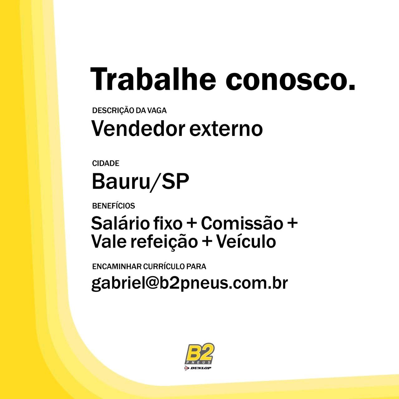 VagaVendedor externona B2 PNEUS em Bauru