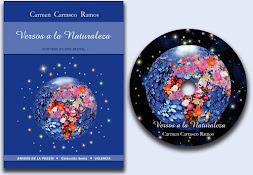 Versos a la Naturaleza. Autora: Carmen Carrasco. 2011