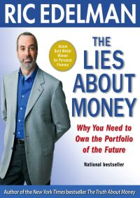 The Lies About Money By Ric Edelman