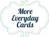 More Everyday Cards