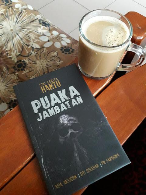 Puaka Jambatan oleh Aida Anggerik, Siti Solehah, Pn Fakarina
