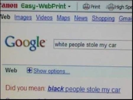 Racist Google Is Racist