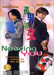 Needing You - Cô nam quả nữ