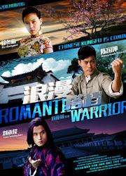 Romantic Warrior China Movie