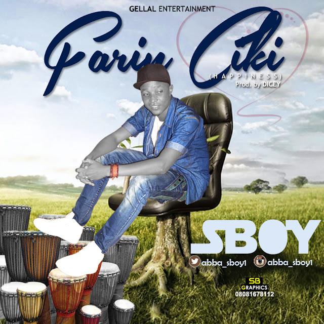 IMG-20160902-WA0002 [Music] Sboy - Farin Ciki (Happiness)