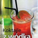 """""""Koktajle z wódką"""", Wiedza i Życie, Warszawa 2003.jpg"""