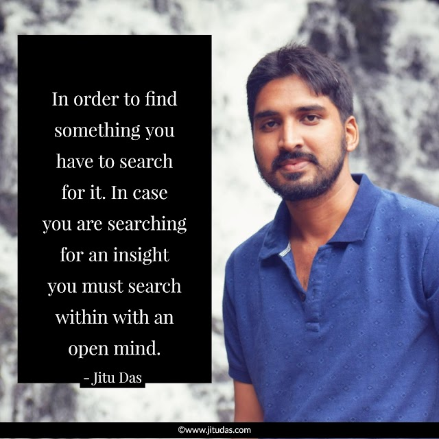 Insight quotes by Jitu Das philosophy quotes 2018