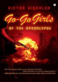 Go-Go Girls of the Apocalypse By Victor Gischler