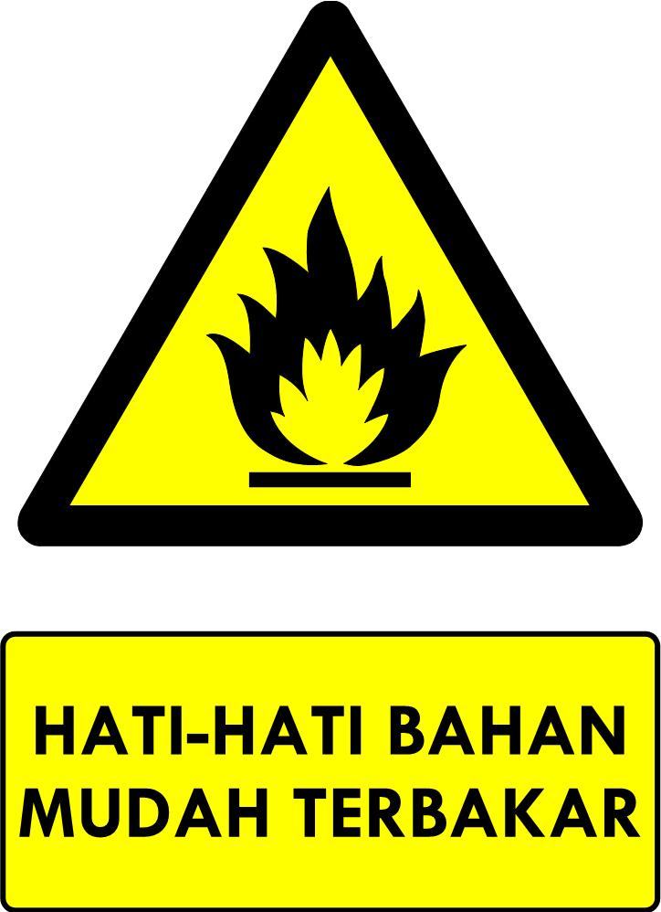 Rambu Bahaya Bahan Mudah Terbakar