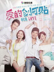 Yêu Thương Quay Về (Lồng Tiếng) - Our Love (2013)