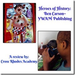 Heroes of History- Ben Carson