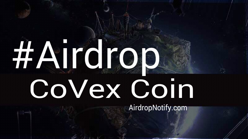 CoVex Coin Crypto Airdrop Alert | Free Airdrop Crypto