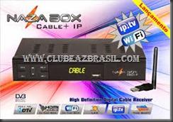 Nova atualização do receptor Nazabox Cable   IP
