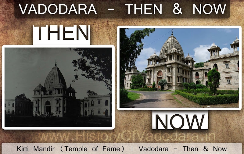 Kirti Mandir - Then & Now
