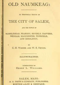 Cover of Charles Webber's Book Old Naumkeag An Historical Sketch of The City of Salem