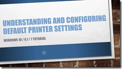 Default Printer Settings