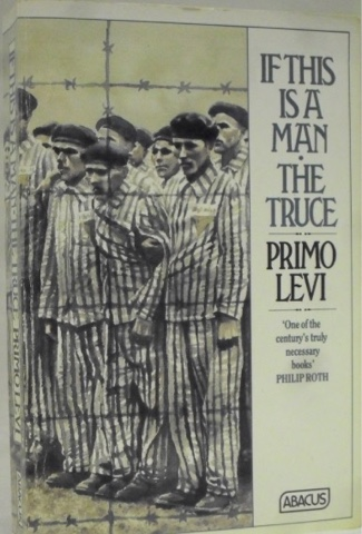 if this is a man by primo levi essay Italian jewish chemist primo levi survived a year at auschwitz against all odds he is best known for his moving memoirs 'if this is a man' and 'the.